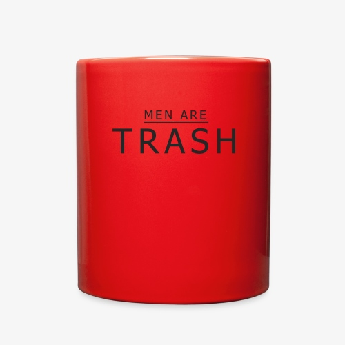MEN ARE TRASH - Full Color Mug