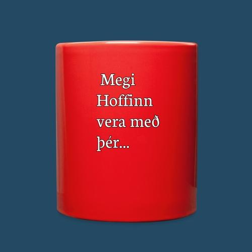 Megi hoffin vera með þér - Full Color Mug