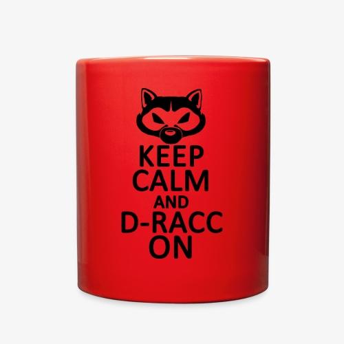 Keep Calm - D-Racc on! - Full Color Mug