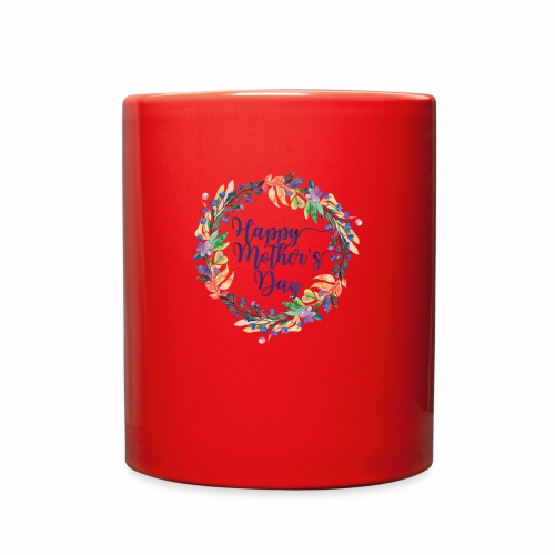 Happy mothers day - Full Color Mug