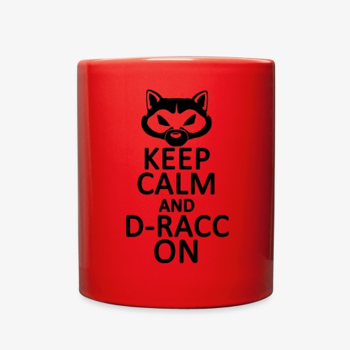 Keep Calm - D-Racc on! - Full Color Mug