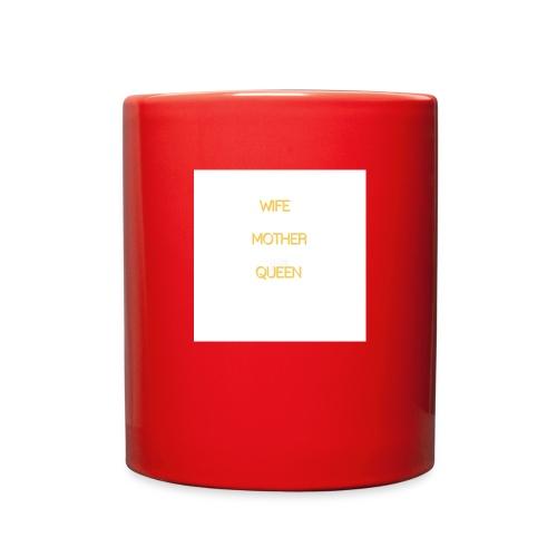 Wife Mother Queen - Full Color Mug