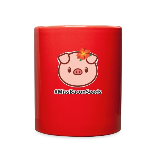 #MissBaconSeeds - Full Color Mug