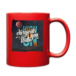 High On Chemicals With You - Full Color Mug