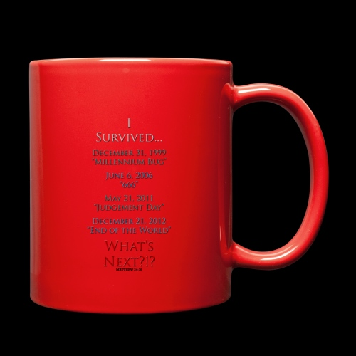 Survived... Whats Next? - Full Color Mug