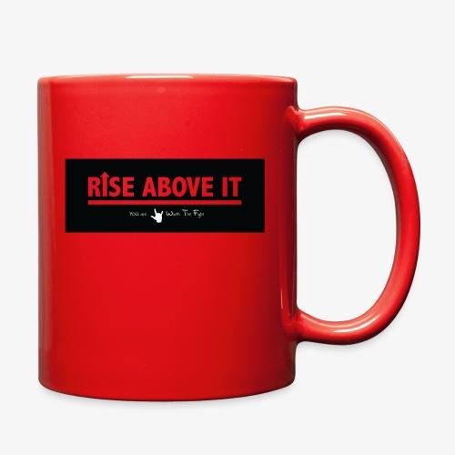 Rise Above It Banner - Full Color Mug
