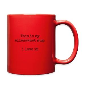 ellenawhat mug - Full Color Mug