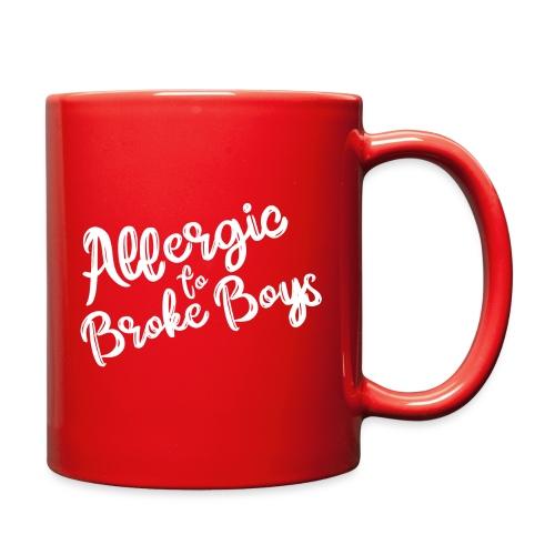 Allergic to Broke Boys - Full Color Mug