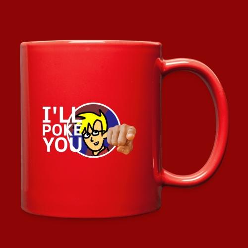 I'll Poke You - Full Color Mug