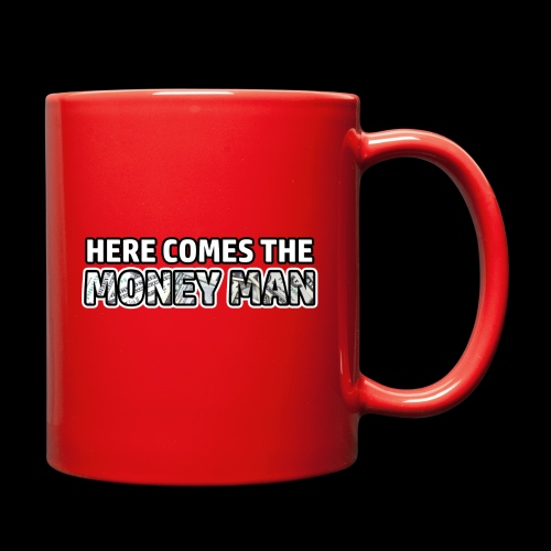 Here Comes The Money Man - Full Color Mug