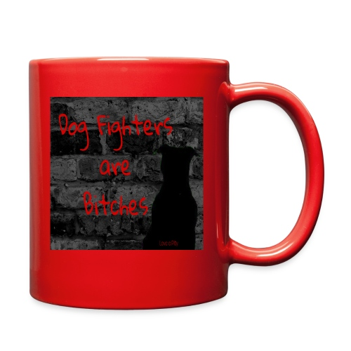 Dog Fighters are Bitches wall - Full Color Mug