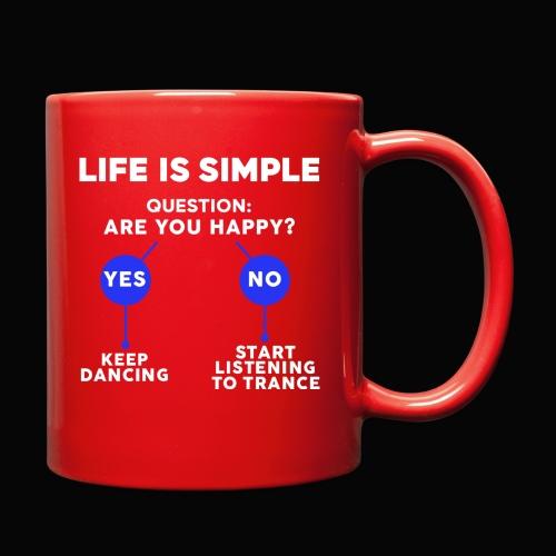 Life Is Simple - Full Color Mug