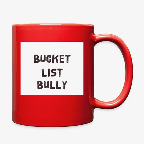 Bucket List Bully - Full Color Mug