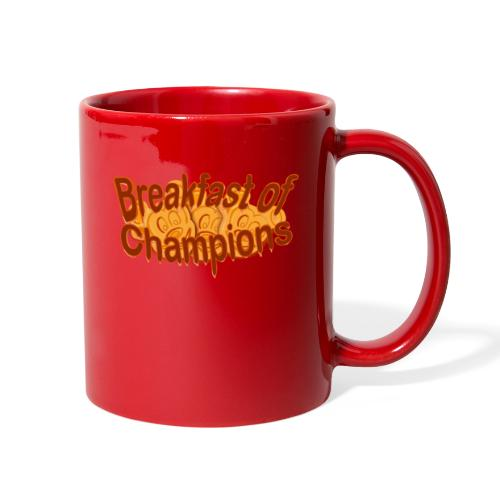 Breakfast of Champions - Full Color Mug