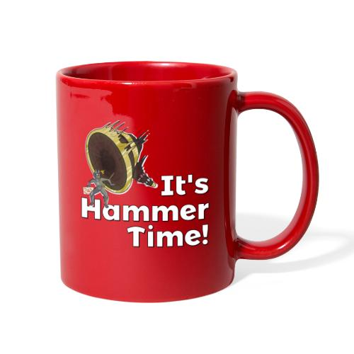It's Hammer Time - Ban Hammer Variant - Full Color Mug