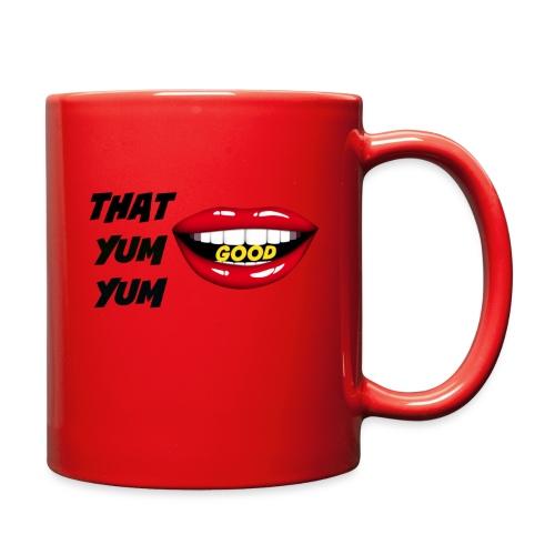 That Yum Yum Good - Full Color Mug