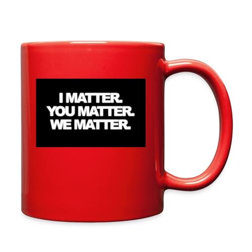 We matter - Full Color Mug