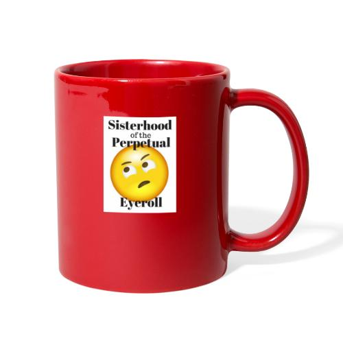 eyerollsisterhoodlogo - Full Color Mug