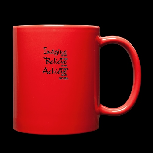 Imagine Believe Acheive - Full Color Mug