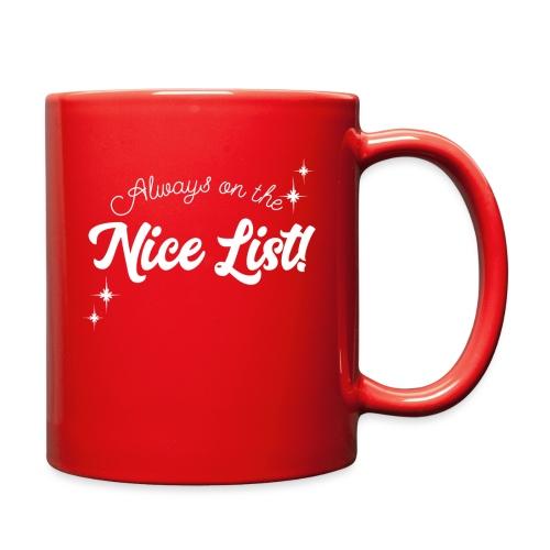 Always On The Nice List Christmas Design! - Full Color Mug