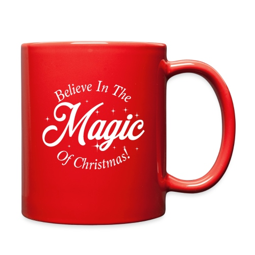 Believe In The Magic of Christmas Design! - Full Color Mug