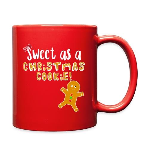 Christmas Design - Sweet As A Christmas Cookie! - Full Color Mug
