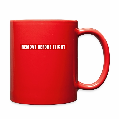 Remove Before Flight - Full Color Mug