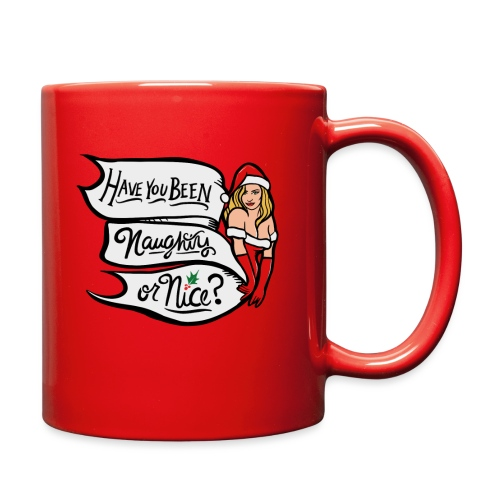 Have you been naughty or nice - Full Color Mug