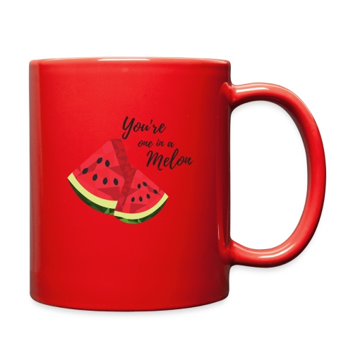 You're One In A Melon - Full Color Mug