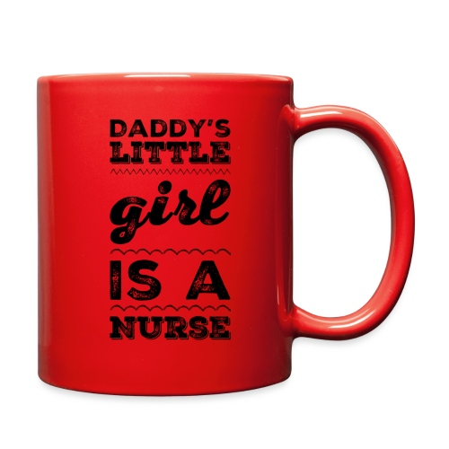 DADDY'S LITTLE GIRL IS A NURSE T-SHIRT - Full Color Mug