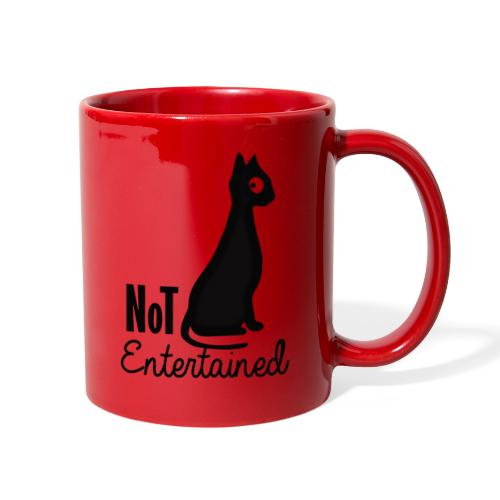 Not entertained - Full Color Mug