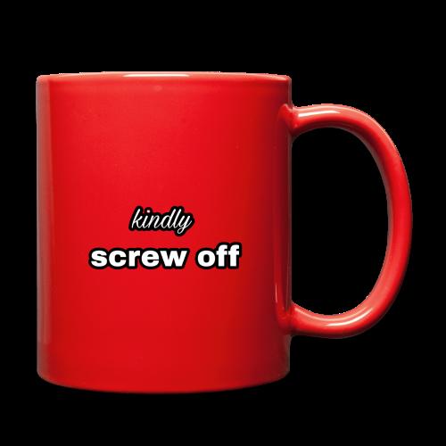Kindly screw off mug - Full Color Mug