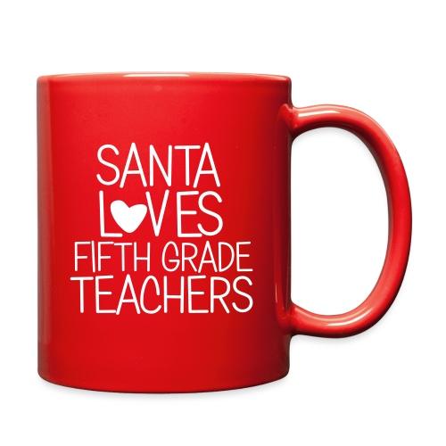 Santa Loves Fifth Grade Teachers Christmas Tee - Full Color Mug