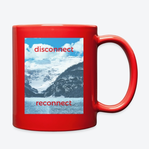 Disconnect Reconnect - Full Color Mug