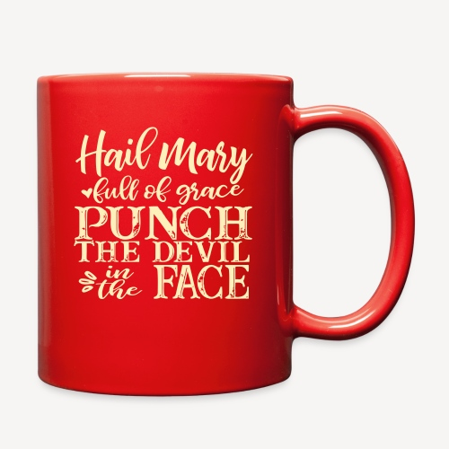 HAIL MARY FULL OF GRACE - Full Color Mug