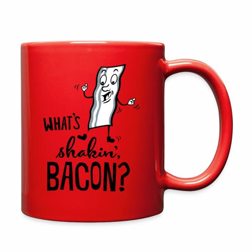 What's Shakin' Bacon - Full Color Mug