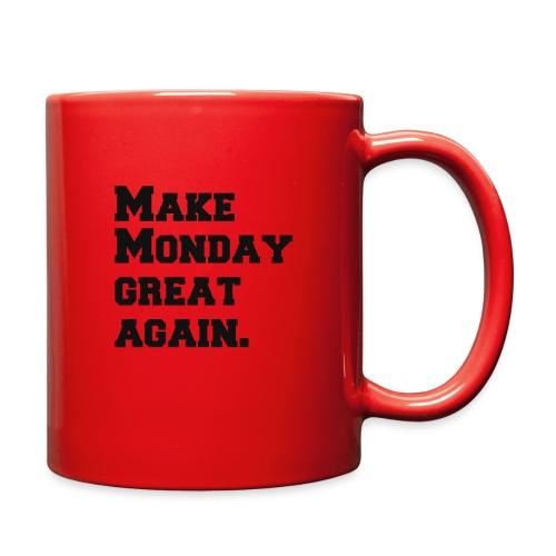 Make Monday great again - Full Color Mug