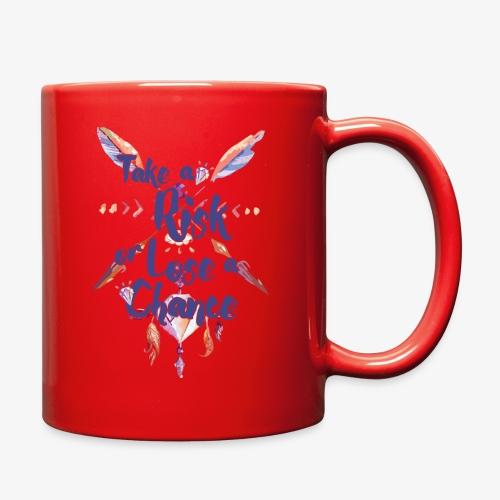 take a risk - Full Color Mug