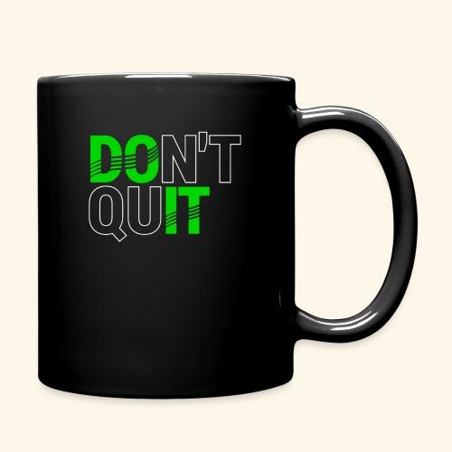 DON'T QUIT #4 - Full Color Mug