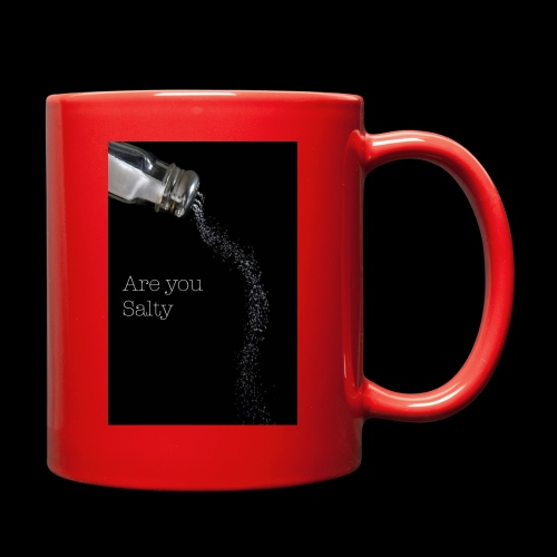 E1EC8123 AF44 4433 A6FE 5DD8FBC5CCFE Are you Salty - Full Color Mug