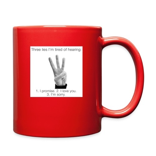 People really get tired of hearing them 3 - Full Color Mug