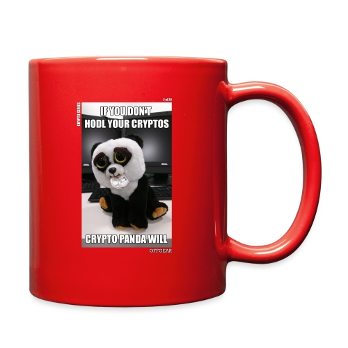 If Don't HODL Your Cryptos... - Full Color Mug