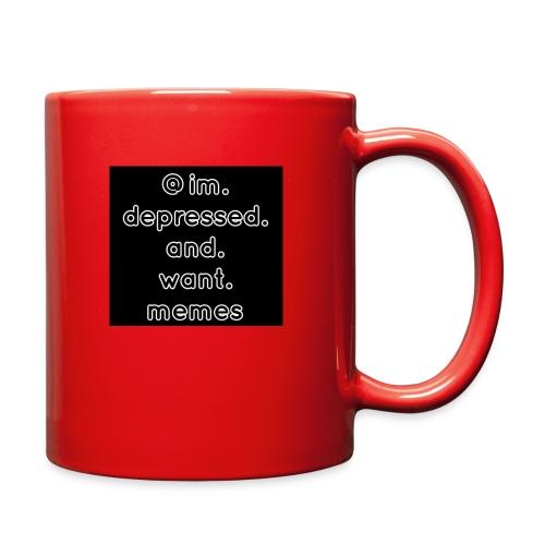 @im.depressed.and.want.memes - Full Color Mug