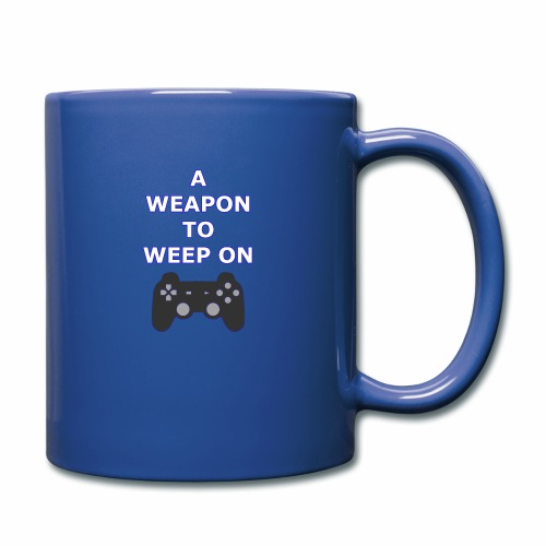 A Weapon to Weep On - Full Color Mug
