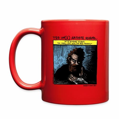 You're an artist when ... - Full Color Mug
