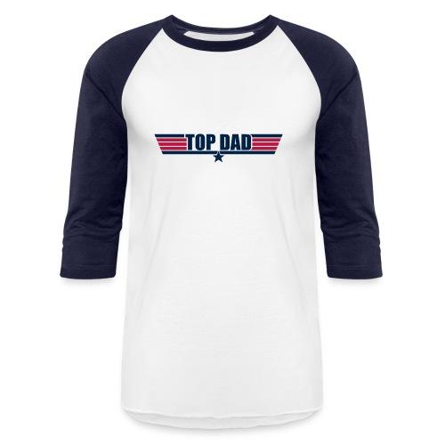 Top Dad - Baseball T-Shirt