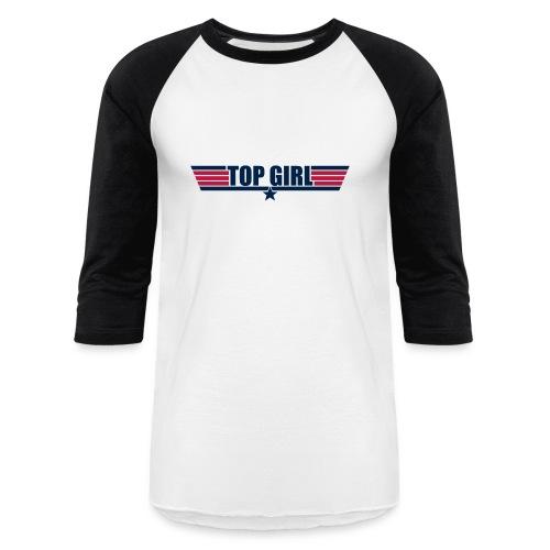 Top Girl - Baseball T-Shirt