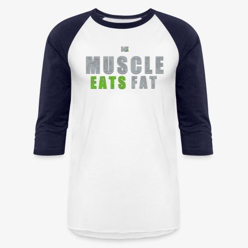 Muscle Eats Fat (Seahawks Gray) - Unisex Baseball T-Shirt