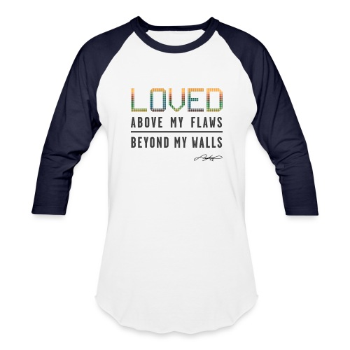 LOVED! (Multicolor) - Unisex Baseball T-Shirt