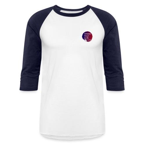 Create Your Life Sticker - Unisex Baseball T-Shirt
